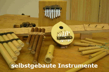 Selbstgebaute Instrumente